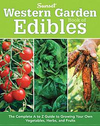 Sunset Western Garden Book of Edibles